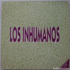 Discos de vinil: LOS INHUMANOS (MINI LP PROMOCIONAL 6 TEMAS ZAFIRO 1991). Lote 212112021