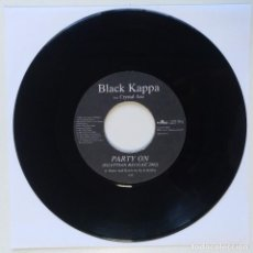 "Discos de vinilo: BLACK KAPPA FT. CRYSTAL AXE - PARTY ON [REGGAE / DANCEHALL ORIGINAL VINYL] 7"" 45RPM [2002]. Lote 212116300"