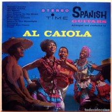 Discos de vinilo: AL CAIOLA: SPANISH GUITARS - LP - VERGARA - 1963 - EXCELENTE ESTADO (EX / VG). Lote 212118356