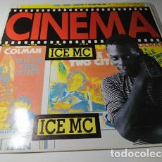 Discos de vinilo: MAXI - ICE MC ?– CINEMA -MRP-118-MX (VG+ / VG+) SPAIN 1990. Lote 212120351