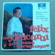 Discos de vinilo: FELIX DE YPACARAI Y SUS ASES PARAGUAYOS - BESAME MUCHO EP 4 TEMAS 1968 EDICION ESPAÑOLA. Lote 212121371