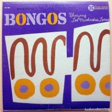 Discos de vinilo: LOS MUCHACHOS LOCOS (WILLIE RODRÍGUEZ & RAY BARRETO): BONGOS - LP - GRAND AWARD (USA)-1960 - VG+/VG+. Lote 212121650