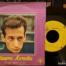 Discos de vinilo: JAUME ARNELLA - ÉS ARA AMICS , ÉS ARA. Lote 242057840