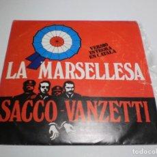 Disques de vinyle: SINGLE LA MARSELLESA (VERSIÓ CATALANA) SACCO - VANZETTI. APOLO 1977 SPAIN (PROBADO Y BIEN). Lote 212126676