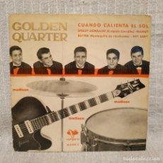 Discos de vinilo: GOLDEN QUARTER Y TONY PREYSLER - CUANDO CALIENTA EL SOL + 3 - EP VERGARA1962 SPAIN 35.0.018C VG+. Lote 212131728