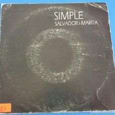 Discos de vinilo: SINGLE / SALVADOR I MARITA / SIMPLE - EL MEU PORT / PRODUCCIONS BLAU, PALMA DE MALLORCA 1986. Lote 212150143
