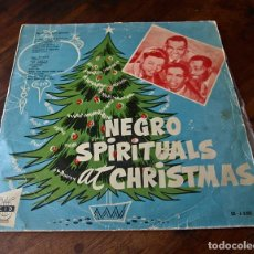 Discos de vinilo: NEGRO SPIRITUAL AT CHRISTMAS. Lote 212155968