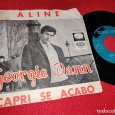 Dischi in vinile: GEORGIE DANN ALINE/CAPRI SE ACABO 7'' SINGLE 1966 LA VOZ DE SU AMO PROMO. Lote 212215452