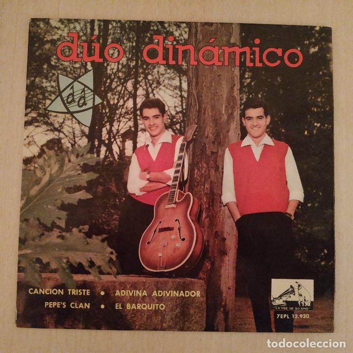 DÚO DINÁMICO - CANCIÓN TRISTE / ADIVINA ADIVINADOR / PEPE'S CLAN / EL BARQUITO - EP AÑO 1963 EX (Música - Discos de Vinilo - EPs - Grupos Españoles 50 y 60)