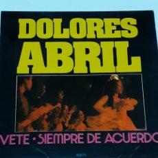 Discos de vinilo: DISCO DE VINILO DE DOLORES ABRIL, AÑO 1973. Lote 212223808