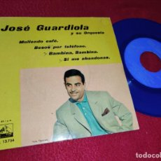 Discos de vinil: JOSE GUARDIOLA Y SU ORQUESTA MOLIENDO CAFE/BAMBINA, BAMBINA/+2 7'' EP 1962 VINILO AZUL. Lote 212239081