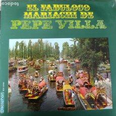 Discos de vinilo: PEPE VILLA EL FABULOSO MARIACHI DE PEPE VILLA _ DISCOPHON 1970. Lote 212265557
