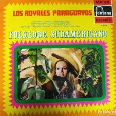Discos de vinilo: LOS ROYALES PARAGUAYOS - FOLKLORE SUDAMERICANO - LP 1970. Lote 212265907