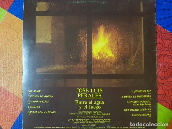 Discos de vinilo: José Luis Perales con Entre el Agua y el Fuego. Incluye Y ¿Cómo es Él?. Original del año 1982 - Foto 2 - 212304088
