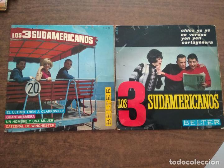 LOS TRES SUDAMERICANOS - 2 DISCOS SINGLES (Música - Discos de Vinilo - Maxi Singles - Grupos y Solistas de latinoamérica)