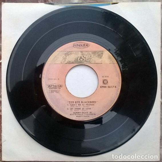 Discos de vinilo: Sammy Davis JR. Bye Bye Blackbird/ The tender teap/ Can't we by friends/ Let there be love. 1965 ep - Foto 2 - 212317197