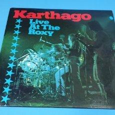Discos de vinilo: KARTHAGO LIVE AT THE ROXY 1976. Lote 212333487