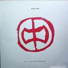 Discos de vinilo: MECANO - EL 7 DE SEPTIEMBRE - MAXI-SINGLE SPAIN 1991. Lote 212336492