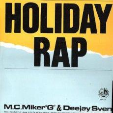 Discos de vinilo: MC MIKER G. & DJ SVEN - HOLIDAY RAP - MAXI-SINGLE SPAIN 1986. Lote 212338327