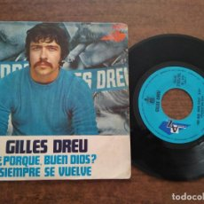 Discos de vinilo: GILLES DREU - 1 DISCO SINGLE. Lote 212342326
