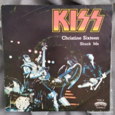 Disques de vinyle: KISS - CHRISTINE SIXTEEN. SINGLE, EDICIÓN ESPAÑOLA.. Lote 212383801