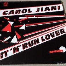 Discos de vinil: MAXI SINGLE - CAROL JIANI - HIT 'N' RUN LOVER - CAROL JIANI - HIT N RUN LOVER. Lote 212468118