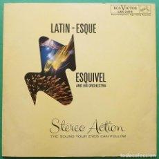 Discos de vinilo: ESQUIVEL & HIS ORCH.: LATIN-ESQUE - LP PORTADA ABIERTA - RCA (VENEZUELA) -1962 - MUY BUENO (VG+/VG+). Lote 212540825