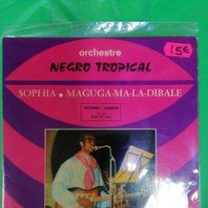 Dischi in vinile: ORCHESTRE NEGRO TROPICAL. SOPHIA. MAGUGA. MA LA DIBALE. Lote 212562372