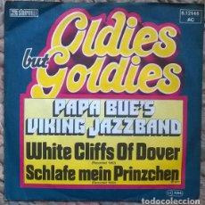 Discos de vinilo: PAPA BUE'S VIKING JAZZBAND. WHITE CLIFFS OF DOVER/ SCHLAFE MEIN PRINZCHEN. STORYVILLE, GERMANY 1977. Lote 212566535