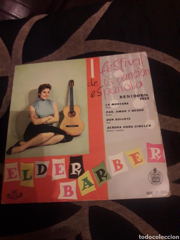 ANTIGUO VINILO DE ELDER BARBER, I FESTIVAL DE LA CANCIÓN DE BENIDORM (Música - Discos de Vinilo - Maxi Singles - Solistas Españoles de los 50 y 60)