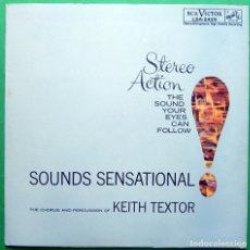 Discos de vinilo: KEITH TEXTOR: SOUNDS SENSATIONAL - LP PORTADA ABIERTA - RCA (VENEZUELA) - 1962 - MUY BUENO (VG+/VG+). Lote 212569561