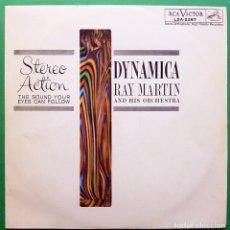 Discos de vinilo: RAY MARTIN & HIS ORCHESTRA: DYNAMICA - LP - RCA (VENEZUELA) - 1961 - (G+ / VG+). Lote 212570170