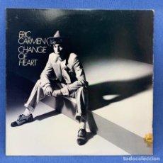 Discos de vinil: LP ERIC CARMEN - CHANGE OF HEART + ENCARTE - U.S. - AÑO 1978. Lote 212598021