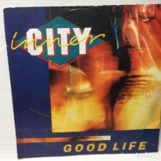 Disques de vinyle: DISCO VINILO SNGLE INNER CITY - GOOD LIFE / GOOD LIFE. Lote 212618696