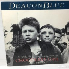 Discos de vinilo: SNGLE DEACON BLUE - CHOCOLATE GIRL / SHARON / THE VERY THING / LOVE'S GREAT. Lote 212625413