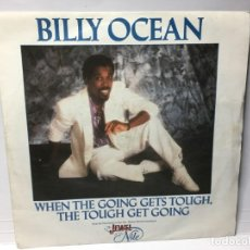 Discos de vinilo: SINGLE BILLY OCEAN - WHEN THE GOING GETS TOUCH .../. Lote 212626518