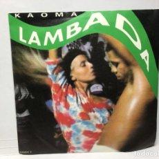 Discos de vinilo: SINGLE KAOMA - LAMBADA / LAMBADA (INSTRUMENTAL). Lote 212644456