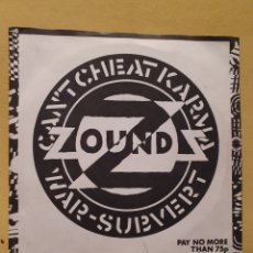 Discos de vinil: ZOUNDS. CAN'T CHEAT KARMA. WAR-SUBVERT. CRASS RECORDS. N°421984/3. SINGLE 1980.. Lote 212649918