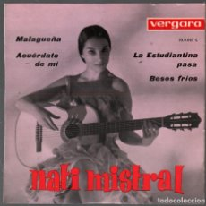 Disques de vinyle: NATI MISTRAL - MALAGUEÑA EP VERGATA DE 1963 RF-4380 , PERFECTO ESTADO. Lote 212668541
