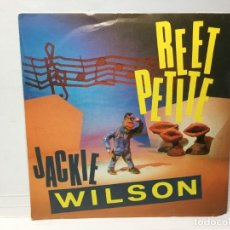 Disques de vinyle: SINGLE JACKIE WILSON - REET PETITE / YOU BROUGHT ABOUTB A CHANGE IN ME / I'M THE ONE TO DO IT. Lote 212710485