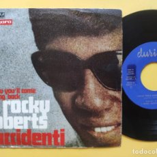 Discos de vinilo: ROCKY ROBERTS - 45 SPAIN PS - MINT * I KNOW YOU' LL COME RUNNING BACK / ACCIDENTI. Lote 212743328