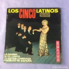 Discos de vinilo: SINGLE LOS 5 LATINOS LA BAMBA - G. Lote 212784570
