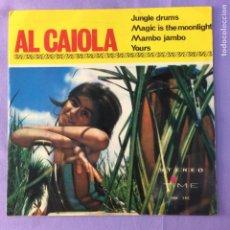 Discos de vinilo: SINGLE AL CAIOLA - JUNGLE DRUMS - VG++. Lote 212789603