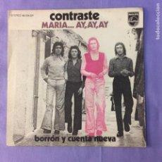 Discos de vinilo: SINGLE CONTRASTE – MARIA… AY, AY, AY - EX. Lote 212789861