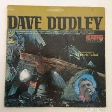 Discos de vinilo: DAVE DUDLEY – LAST DAY IN THE MINES USA 1967 HILLTOP. Lote 212842556