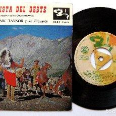 Discos de vinilo: MARC TAYNOR Y SU ORQUESTA - LA CONQUISTA DEL OESTE - EP BARCLAY 1963 BPY. Lote 212870088