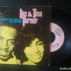 Discos de vinilo: IKE&TINA TURNER I CAN'T BELIEVE WHAT YOU SAY SINGLE SPAIN 1969 PEPETO TOP. Lote 212874626