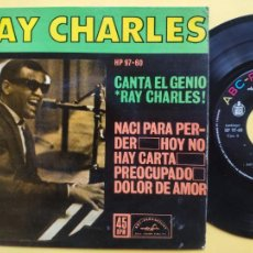 Discos de vinilo: RAY CHARLES - EP SPAIN PS * NACI PARA PERDER * HISPAVOX HP 97-60 * AÑO 1962. Lote 212881592