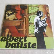 Discos de vinilo: ALBERT BATISTE, EP, UNA LLARGA PROCESSÓ + 2, AÑO 1968. Lote 212894745
