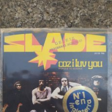Discos de vinilo: SLADE–COZ I LUV YOU / KNOW WHO YOU ARE . SINGLE VINILO PERFECTO ESTADO. Lote 212920566